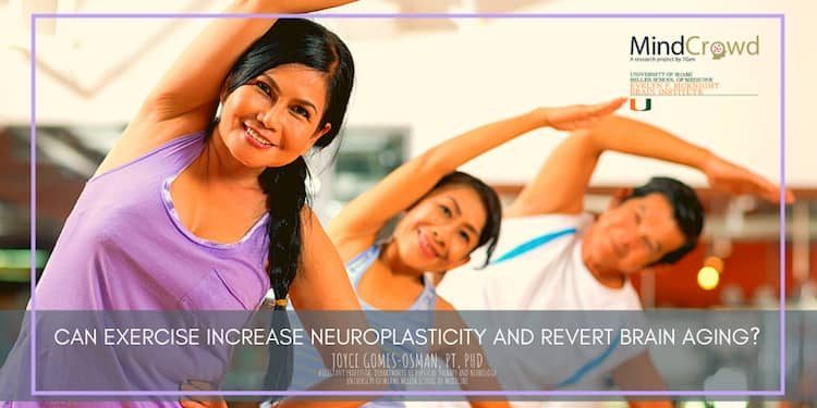 Exercise helps fight cognitive decline and revert brain aging.