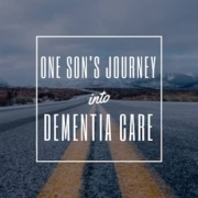 Tom shares his journey to finding the dementia care services needed for a loved one with dementia.