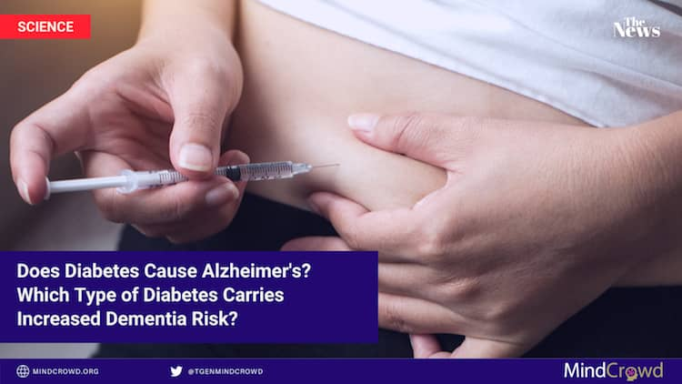 Does diabetes cause Alzheimer's? Which diabetes type has higher risk of dementia?