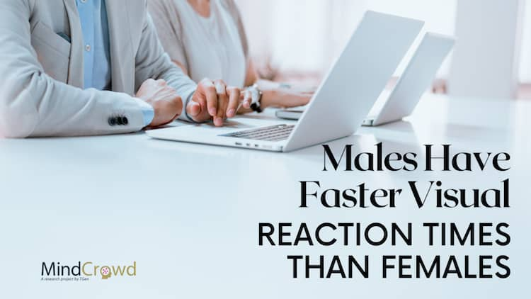 On average, men have faster visual reaction times than women. MindCrowd research findings on reaction time and brain health.